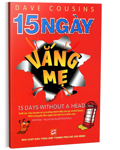 15 NGÀY VẮNG MẸ - 15 DAYS WITHOUT A HEAD