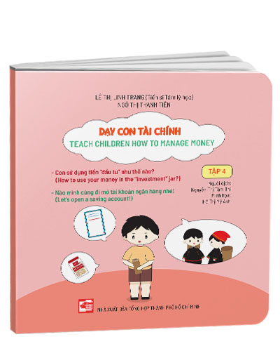 Dạy con tài chính - Teach Children How To Manage Money (Tập 4)