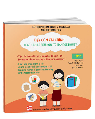 Dạy con tài chính - Teach Children How To Manage Money (Tập 2)