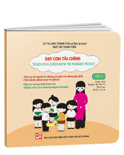 Dạy con tài chính - Teach Children How To Manage Money (Tập 3)